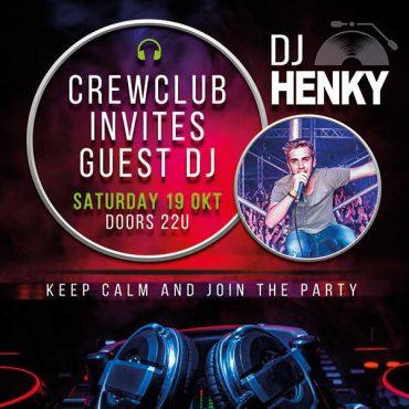 19/10/19: Crew Club invites DJ Henky